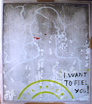 """I WANT TO FEEL YOU!"" canvas/oil, 138X124cm, 2007"